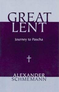 great-lent-journey-to-pascha-schmemann