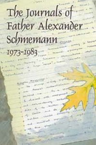 The Journals of Father Alexander Schmemann